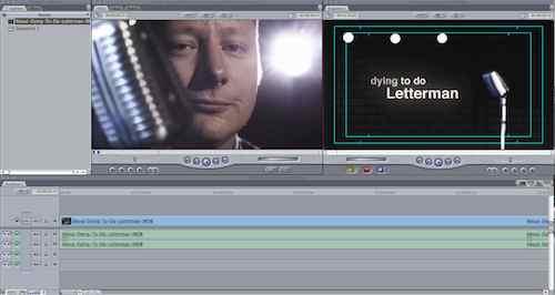 Final cut pro dying to do letterman final cut pro